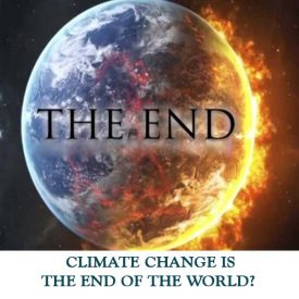 CLIMATE-CHANGE-IS-THE-END-OF-THE-WORLD