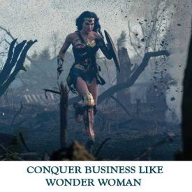 CONQUER-BUSINESS-LIKE-WONDER-WOMAN