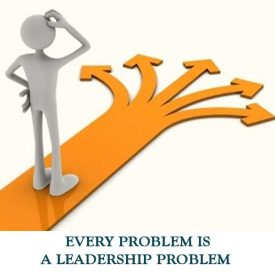 EVERY-PROBLEM-IS-A-LEADERSHIP-PROBLEM